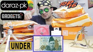 Bought Top 16 Gadget Under 500 Rupees From Daraz pk | Unboxing | Gadgets Gate