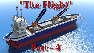 "Minecraft Animation ""The Flight Part 4"""