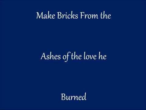 Ronnie Kimball - Bricks From the Ashes w/lyrics