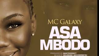 MC GALAXY - ASA MBODO (Audio)