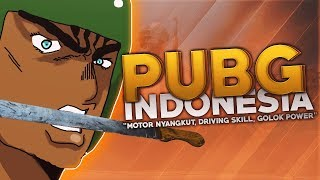 PUBG Indonesia - Motor Nyangkut, Driving Skill, Golok Power