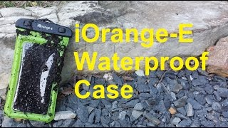iOrange-E Waterproof Case**Unboxing and Product Testing**