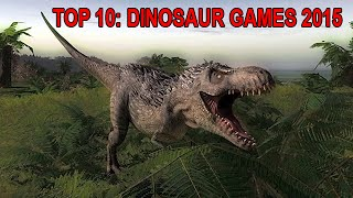 Top 10 Best Dinosaur Games