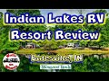 ⛺ Indian Lakes RV Resort, Batesville, IN (Thousand Trails) Park Review