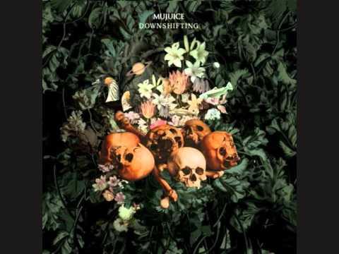 Mujuice - Утро, которым мы умрём