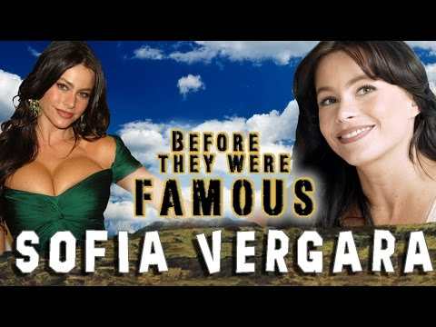 SOFIA VERGARA - Before They Were Famous