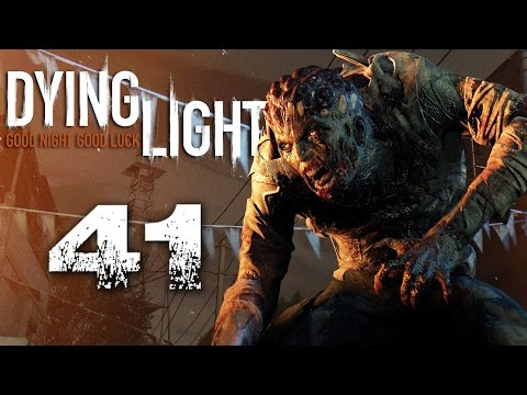 Dying Light [#41] - Draw me like one of your French girls