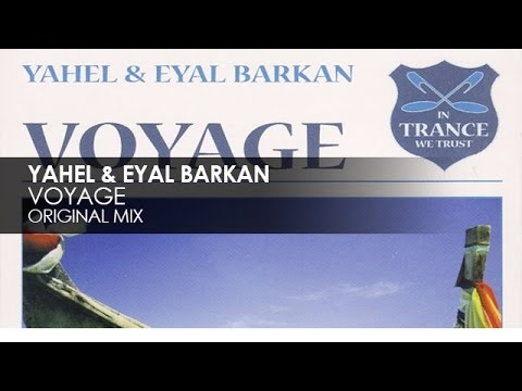 Yahel & Eyal Barkan - Voyage video