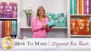 How to make a Zippered Box Pouch | a Shabby Fabrics Sewing Tutorial