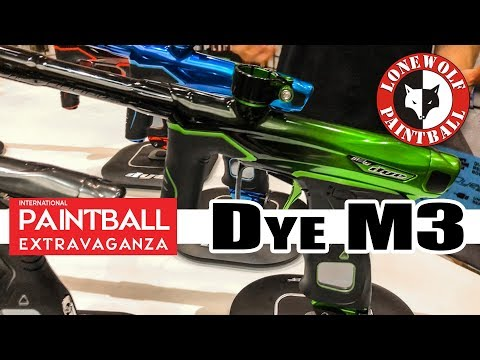 Dye M3s at 2018 Paintball Extravaganza New Marker Reveal   Lone Wolf Paintball