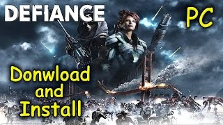 How to Download and Install Defiance - Free2Play [PC]