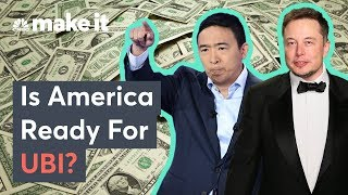 Elon Musk And Andrew Yang Support UBI -  Is America Ready?