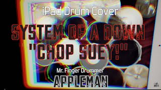 System Of A Down - Chop Suey!【 iPad Drum Cover 43 】