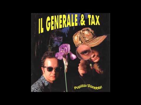 Il Generale & Tax - Dondola!