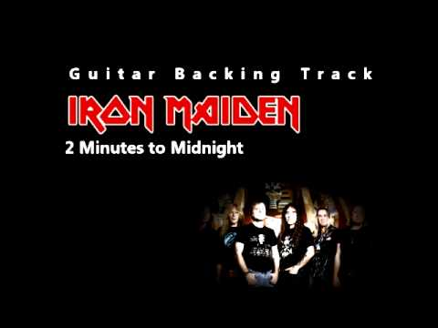 Iron Maiden - 2 Minutes To Midnight (Guitar - Backing Track) W/ Vocals