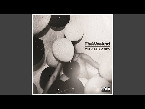Wicked Games (Explicit)