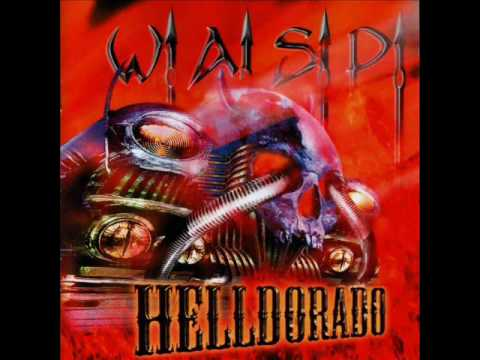 Wasp - Hot Rods To Hell
