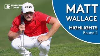Matt Wallace Highlights | Round 2 | 2018 Made in Denmark