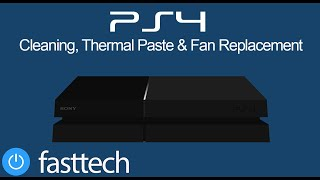 PS4 Too Hot due to a seized fan. Thermal Paste, Cleaning and Fan Replacement