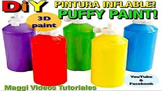 Como Hacer Pintura Casera  3D Puffy Paint