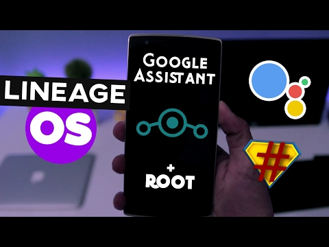 Install Lineage OS on Any Android Phone   Root + Google Assistant