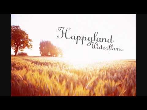 Waterflame - Happyland (HD)