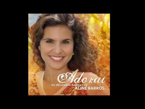 Aline Barros - Fico Feliz