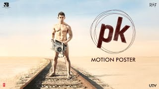 PK Official Motion Poster I Releasing December 19, 2014