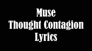 Download Lagu Muse Thought Contagion Lyrics Gratis STAFABAND