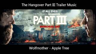 The Hangover Part III - Trailer Music #1 (Wolfmother - Apple Tree)