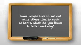 Nói tiếng Anh với người bản xứ : Eat out or cook at home?