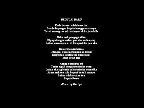 Begulai Baru (Audio Version)-Cover by Gardy