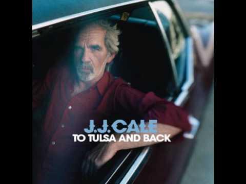 Jj Cale - My Gal