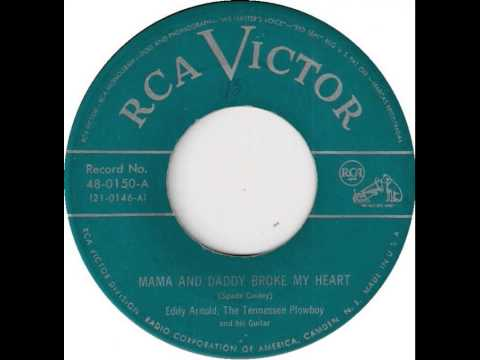Eddy Arnold - Mama And Daddy Broke My Heart