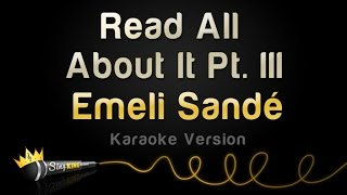 Emeli Sandé Read All About It Pt Iii Karaoke Version