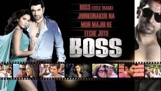 BOSS Bengali Movie 2013 Full Songs Jukebox | Jeet & Subhasree