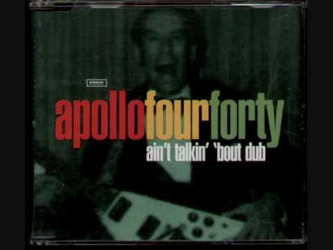 Apollo 440 - Ain't Talkin Bout Dub