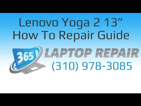 Lenovo IdeaPad Yoga 2 Pro Laptop How To Repair Guide - By 365