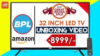 Amazon Offer: BPL 32 Inch LED TV UnBoxing Video | Price:8999