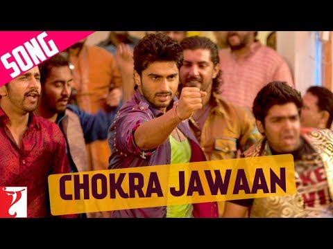Chokra Jawaan - Song - Ishaqzaade - Arjun Kapoor | Gauhar Khan...