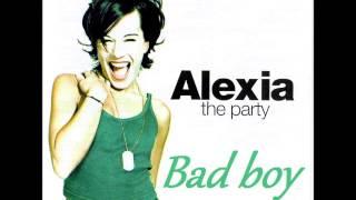 Watch Alexia Bad Boy video