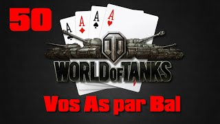 Vos As par Bal - 50 - World of Tanks - Le piège du gouffre