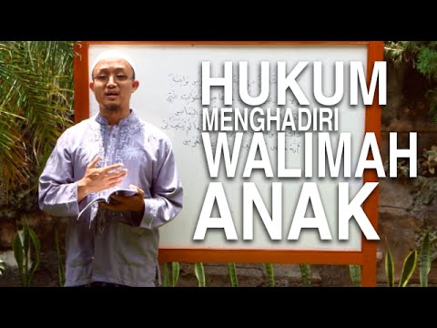 Serial Kajian Anak (18): Hukum Menghadiri Acara Walimah Anak - Ustadz Aris Munandar
