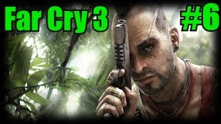 Far Cry 3 - Exploding Camps - Part 6