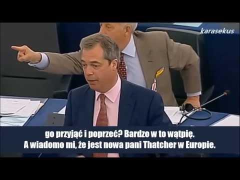 Ta Unia Europejska to nowy komunizm: to jest w�adza bez ogranicze�. Tworzy fal� ludzkiego nieszcz��cia, i czym pr�dzej zostanie zmieciona, tym lepiej. Transk...