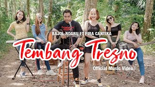 Download lagu Bajol Ndanu Ft. Fira Cantika - Tembang Tresno ( )   KENTRUNG