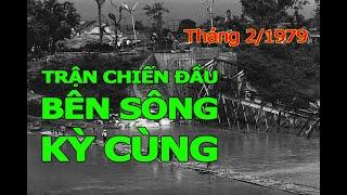 624. Trận chiến đấu bên sông Kỳ Cùng tháng 2/1979