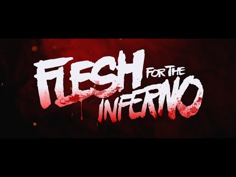 Watch Flesh for the Inferno (2015) Online Free Putlocker