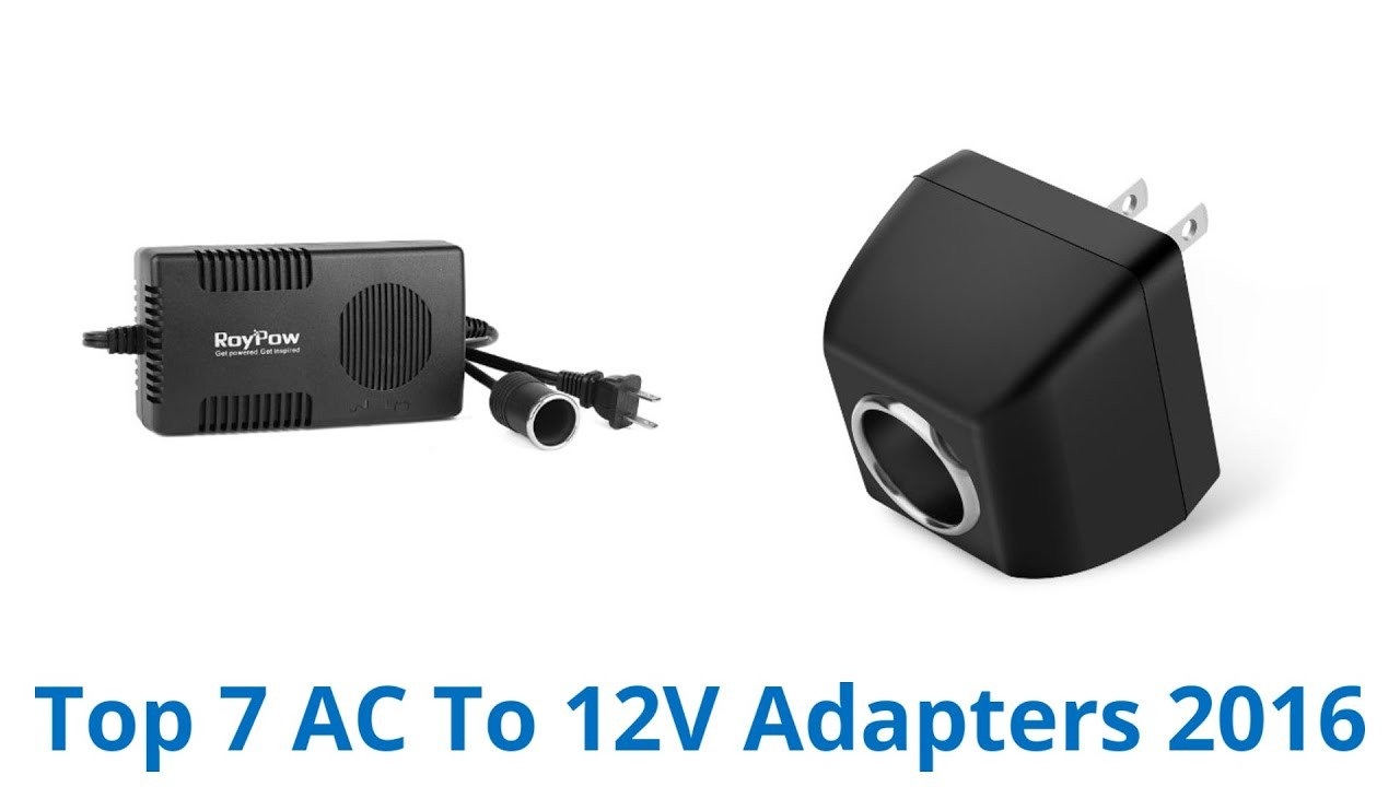 7 Best AC To 12V Adapters 2016