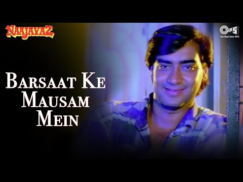 Barsaat Ke Mausam Mein - Naajayaz -...